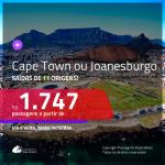 Promoção de Passagens para a <b>ÁFRICA DO SUL: Cape Town ou Joanesburgo</b>! A partir de R$ 1.747, ida e volta, c/ taxas!