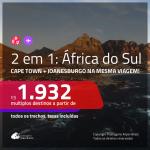 Promoção de Passagens 2 em 1 para a <b>ÁFRICA DO SUL</b> – Vá para: <b>Cape Town + Joanesburgo</b>! A partir de R$ 1.932, todos os trechos, c/ taxas!