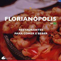 Restaurantes em Florianópolis: dicas para comer e beber