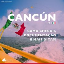 Viajar para Cancún: documentos, como chegar e mais dicas