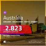 Promoção de Passagens para a <b>AUSTRÁLIA: Adelaide, Melbourne, Perth ou Sydney</b>! A partir de R$ 2.823, ida e volta, c/ taxas! Voando pela QATAR, com opções de BAGAGEM INCLUÍDA!