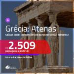 Promoção de Passagens para a <b>GRÉCIA: Atenas</b>! A partir de R$ 2.509, ida e volta, c/ taxas! Com opções de datas no VERÃO EUROPEU!