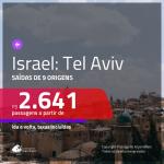 Promoção de Passagens para <b>ISRAEL: Tel Aviv</b>! A partir de R$ 2.641, ida e volta, c/ taxas!