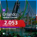 Promoção de Passagens para <b>ORLANDO</b>! A partir de R$ 2.053, ida e volta, c/ taxas!