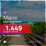 Promoção de Passagens para <b>MIAMI</b>! A partir de R$ 1.449, ida e volta, c/ taxas!