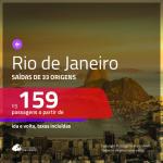 Promoção de Passagens para o <b>RIO DE JANEIRO</b>! A partir de R$ 159, ida e volta, c/ taxas!