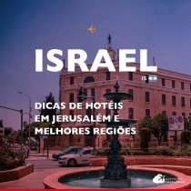 8 dicas de hotéis em Jerusalém e melhores regiões próximas à Old City