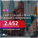 Promoção de Passagens 2 em 1 – <b>CANADÁ: Montreal, Quebec, Toronto ou Vancouver + NOVA YORK</b>! A partir de R$ 2.452, todos os trechos, c/ taxas! Opções de BAGAGEM INCLUÍDA!