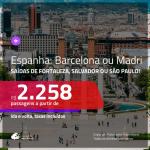 Promoção de Passagens para a <b>ESPANHA: Barcelona ou Madri</b>! A partir de R$ 2.258, ida e volta, c/ taxas!