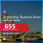 Promoção de Passagens para a <b>ARGENTINA: Buenos Aires</b>! A partir de R$ 655, ida e volta, c/ taxas!