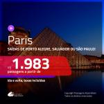 Promoção de Passagens para <b>PARIS</b>! A partir de R$ 1.983, ida e volta, c/ taxas!