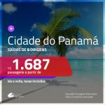 Promoção de Passagens para o <b>PANAMÁ: Cidade do Panamá</b>! A partir de R$ 1.687, ida e volta, c/ taxas! Com opções de BAGAGEM INCLUÍDA!