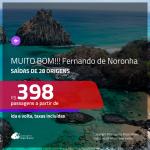 MUITO BOM!!! Promoção de Passagens para <b>FERNANDO DE NORONHA</b>! A partir de R$ 398, ida e volta, c/ taxas!