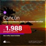 Passagens para <b>CANCÚN</b>! A partir de R$ 1.988, ida e volta, c/ taxas! Com opções de BAGAGEM INCLUÍDA e opções para o Spring Break Cancún 2020!