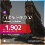 Promoção de Passagens para <b>CUBA: Havana</b>! A partir de R$ 1.902, ida e volta, c/ taxas!