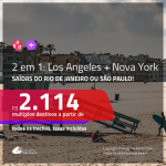Promoção de Passagens 2 em 1 – <b>LOS ANGELES + NOVA YORK</b>! A partir de R$ 2.114, todos os trechos, c/ taxas! Com opções de BAGAGEM INCLUÍDA!
