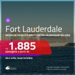 Passagens para <b>FORT LAUDERDALE</b>! A partir de R$ 1.885, ida e volta, c/ taxas! Datas até JAN/21, com opções de BAGAGEM INCLUÍDA!