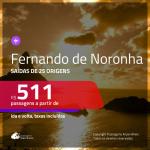 Passagens para <b>FERNANDO DE NORONHA</b>! A partir de R$ 511, ida e volta, c/ taxas!