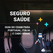 CDAM: como pedir o seguro saúde grátis para Itália, Portugal e Cabo Verde