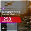Promoção de Passagens para <b>NAVEGANTES</b>! A partir de R$ 253, ida e volta, c/ taxas!