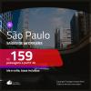 Passagens para <b>SÃO PAULO</b>! A partir de R$ 159, ida e volta, c/ taxas!