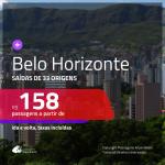 Passagens para <b>BELO HORIZONTE</b>! A partir de R$ 158, ida e volta, c/ taxas!