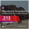 Passagens para o <b>NORDESTE BRASILEIRO</b>! A partir de R$ 213, ida e volta, c/ taxas!