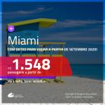 Passagens para <b>MIAMI</b>, com datas a partir de SET/20! A partir de R$ 1.548, ida e volta, c/ taxas!
