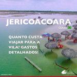 Quanto custa viajar para Jericoacoara: veja os gastos dia a dia