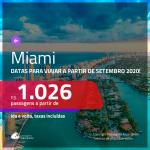 Promoção de Passagens para <b>MIAMI</b>, com datas para viajar a partir de SETEMBRO 2020! Valores a partir de R$ 1.026, ida e volta, c/ taxas! Opções de BAGAGEM INCLUÍDA!
