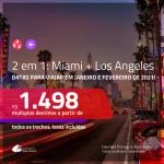 Promoção de Passagens 2 em 1 – <b>MIAMI + LOS ANGELES</b>, datas para viajar em 2021! A partir de R$ 1.498, todos os trechos, c/ taxas!