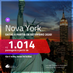 Promoção de Passagens para <b>NOVA YORK</b>, com datas a partir de SET/20! A partir de R$ 1.014, ida e volta, c/ taxas!