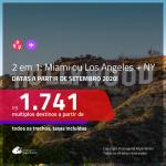 Passagens 2 em 1 – <b>MIAMI ou LOS ANGELES + NOVA YORK</b>, com datas a partir de SET/20! A partir de R$ 1.741, todos os trechos, c/ taxas! Opções de BAGAGEM INCLUÍDA!