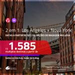 Promoção de Passagens 2 em 1 – <b>LOS ANGELES + NOVA YORK</b>, com datas para viajar a partir de SET/20! A partir de R$ 1.585, todos os trechos, c/ taxas! Com opções de BAGAGEM INCLUÍDA!
