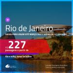 Passagens para <b>RIO DE JANEIRO</b>, com datas para viajar até MARÇO 2021! Valores a partir de R$ 227, ida e volta, c/ taxas!