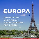 Quanto custa viajar para a Europa: eutrotrip por Paris, Amsterdam e Dublin