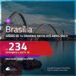 Passagens para <b>BRASÍLIA</b>, com datas até ABRIL/2021! A partir de R$ 234, ida e volta, c/ taxas!