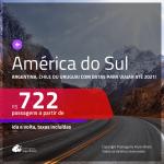 Passagens para a <b>AMÉRICA DO SUL: Argentina, Chile ou Uruguai</b>, com datas para viajar a partir de SETEMBRO 2020 e opções até ABRIL 2021! Valores a partir de R$ 722, ida e volta, c/ taxas!