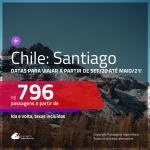 Passagens para o <b>CHILE: Santiago</b>, com datas para viajar a partir de SET/20 até MAIO/21, inclusive Réveillon, Férias de JAN/21 e mais! A partir de R$ 796, ida e volta, c/ taxas!