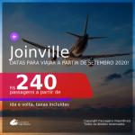 Passagens para <b>JOINVILLE</b>, com datas para viajar a partir de SETEMBRO 2020! Valores a partir de R$ 240, ida e volta, c/ taxas!