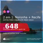 Passagens 2 em 1 – <b>FERNANDO DE NORONHA + RECIFE</b>, com datas para viajar até MAIO 2021! Valores a partir de R$ 648, todos os trechos, c/ taxas!