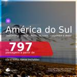 Passagens para a <b>AMÉRICA DO SUL</b>!