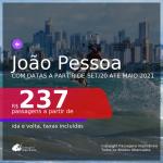 Passagens para <b>JOÃO PESSOA</b>, com datas a partir de set/20 até MAIO 2021! A partir de R$ 237, ida e volta, c/ taxas!