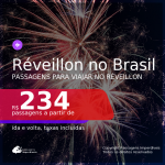 Passagens para o <b>RÉVEILLON</b> no <b>BRASIL</b>!