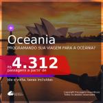 Passagens para a <b>OCEANIA</b>!