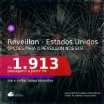 Passagens para o <b>RÉVEILLON</b> nos <b>ESTADOS UNIDOS</b>!