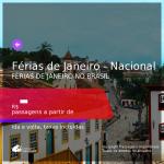 Passagens para as <b>FÉRIAS DE JANEIRO</b> no <b>BRASIL</b>!