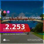 Passagens 2 em 1 – <b>LOS ANGELES + ORLANDO</b>, com datas para viajar em 2021, de Janeiro até Maio! Valores a partir de R$ 2.253, todos os trechos, c/ taxas!