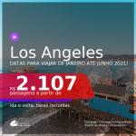 Passagens para <b>LOS ANGELES</b>, com datas para viajar de JANEIRO até JUNHO 2021! A partir de R$ 2.107, ida e volta, c/ taxas!