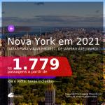 Passagens para <b>NOVA YORK</b>, com datas para viajar em 2021, de JANEIRO até JUNHO! A partir de R$ 1.779, ida e volta, c/ taxas!